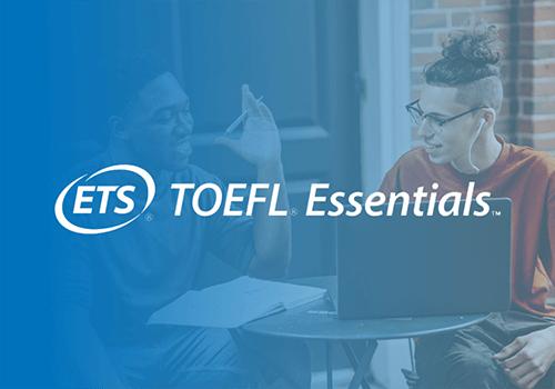 ETS TOEFL® Essentials™ test