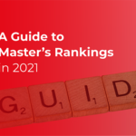 A guide to master's rankings in 2021
